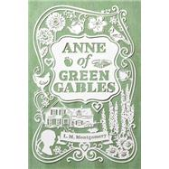 Anne of Green Gables by Montgomery, L. M., 9781442490000