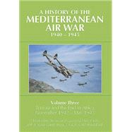 A History of the Mediterranean Air War 1940-1945 by Shores, Christopher; Massimello, Giovanni, 9781910690000