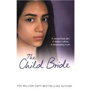 The Child Bride by Glass, Cathy, 9780007590001