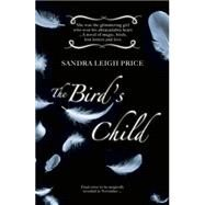 The Bird's Child by Price, Sandra Leigh, 9781460750001