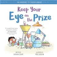 Keep Your Eye on the Prize by Esham, Barbara; Gordon, Mike, 9781492670001