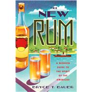 The New Rum by Bauer, Bryce T., 9781682680001