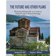 The Future Has Other Plans by Kohl, Jon; Mccool, Steve, 9781682750001