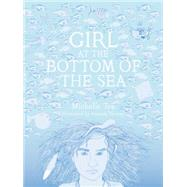 Girl at the Bottom of the Sea by Tea, Michelle; Verwey, Amanda, 9781940450001
