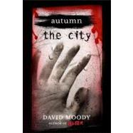 Autumn: The City by Moody, David, 9780312570002