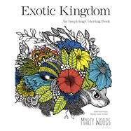 Exotic Kingdom by Woods, Marty, 9780373100002
