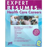 Expert Resumes for Health Care Careers by Enelow, Wendy S., 9781593570002