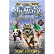 Immortal Guardians (Spirit Animals: Fall of the Beasts, Book 1) by Schrefer, Eliot, 9780545830003