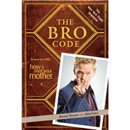 The Bro Code by Stinson, Barney, 9781439110003