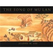Song of Mu Lan by Lee, Jeanne, 9781886910003