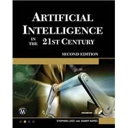 Artificial Intelligence in the 21st Century by Lucci, Stephen; Kopec, Danny, 9781942270003