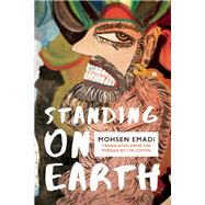 Standing on Earth by Emadi, Mohsen; Coffin, Lyn, 9781944700003