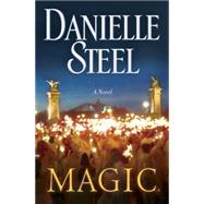 Magic by Steel, Danielle, 9780735210004