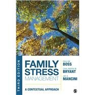 Family Stress Management by Boss, Pauline; Bryant, Chalandra M.; Mancini, Jay A., 9781452270005