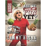 Are We Having Any Fun Yet? by Hagar, Sammy, 9780062370006