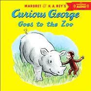Curious George Goes to the Zoo by Platt, Cynthia; Young, Mary O'Keefe, 9780544110007