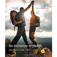 An Invitation to Health, Brief Edition by Hales, Dianne, 9781337100007