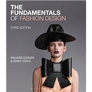The Fundamentals of Fashion Design by Sorger, Richard; Udale, Jenny, 9781474270007