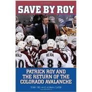 Save by Roy by Frei, Terry; Dater, Adrian, 9781630760007