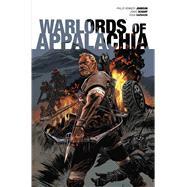 Warlords of Appalachia by Johnson, Phillip Kennedy; Scharf, Jonas; Garbark, Doug (CON), 9781684150007