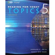 Reading for Today 5: Topics by Smith, Lorraine C.; Mare, Nancy Nici, 9781305580008