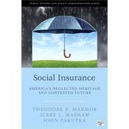 Social Insurance by Marmor, Theodore R.; Mashaw, Jerry L.; Pakutka, John, 9781452240008