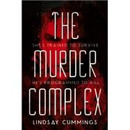 The Murder Complex by Cummings, Lindsay, 9780062220011