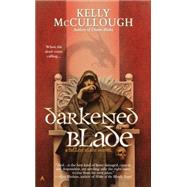 Darkened Blade by Mccullough, Kelly, 9780425270011