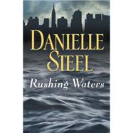 Rushing Waters by Steel, Danielle, 9780735210011