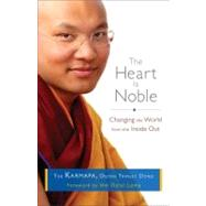 The Heart Is Noble by THE KARMAPA, OGYEN TRINLEY DOR, 9781611800012