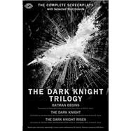 The Dark Knight Trilogy: The Complete Screenplays With Storyboards by Nolan, Christopher, 9781623160012