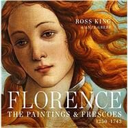 Florence by King, Ross; Grebe, Anja, 9781631910012