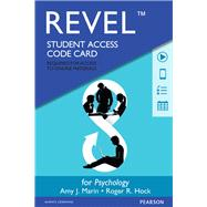 REVEL for Psychology -- Access Card by Marin, Amy J., Ph.D; Hock, Roger R., Ph.D., 9780205920013