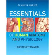 Essentials of Human Anatomy and Physiology Laboratory Manual by Marieb, Elaine N., 9780321750013