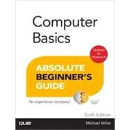Computer Basics Absolute Beginner's Guide, Windows 8 Edition by Miller, Michael, 9780789750013