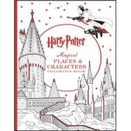 Harry Potter Magical Places & Characters Coloring Book by Unknown, 9781338030013