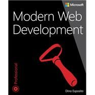 Modern Web Development Understanding domains, technologies, and user experience by Esposito, Dino, 9781509300013