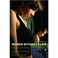 Women Without Class by Bettie, Julie, 9780520280014
