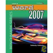 Benchmark Series: Microsoft Word 2007 Level 2 - Windows XP Version