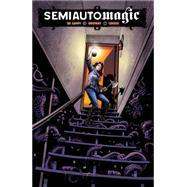 Semiautomagic by De Campi, Alex; Ordway, Jerry; Louise, Marissa, 9781506700014