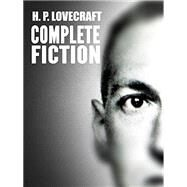 The Complete Works of H. P. Lovecraft by Lovecraft, H. P., 9781631060014