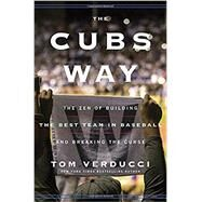 The Cubs Way by VERDUCCI, TOM, 9780804190015