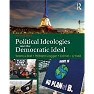 Political Ideologies and the Democratic Ideal by Terence Ball;, 9781138650015