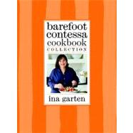 Barefoot Contessa Cookbook Collection : The Barefoot Contessa Cookbook; Barefoot Contessa Parties!; Barefoot Contessa Family Style by Garten, Ina, 9780307720016