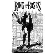 Ring Of Roses by PETROU, DASWATKISS, JOHN, 9781782760016