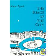 The Image of the City by Kevin Lynch, 9780262620017