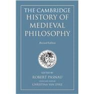 The Cambridge History of Medieval Philosophy by Pasnau, Robert; Van Dyke, Christina, 9781107630017