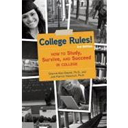 College Rules!, 3rd Edition by NIST-OLEJNIK, SHERRIEHOLSCHUH, JODI PATRICK, 9781607740018