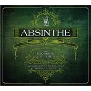 Absinthe by Breaux, T. A.; Wittels, Betina J., 9781682750018