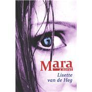 Mara by Van De Heg, Lisette; van Delft, Inge, 9781771610018